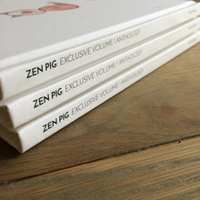 Load image into Gallery viewer, SIGNED Exclusive Zen Pig: Volume 1 Hardcover Anthology