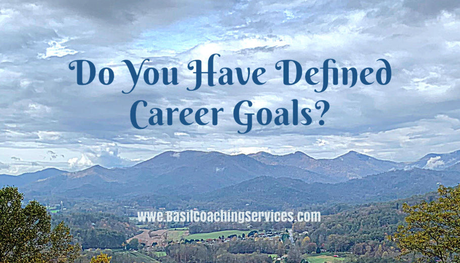 Do You Have Defined Career Goals?