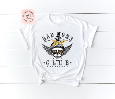 Bad Moms Club White Shirt | Women's Graphic Tees