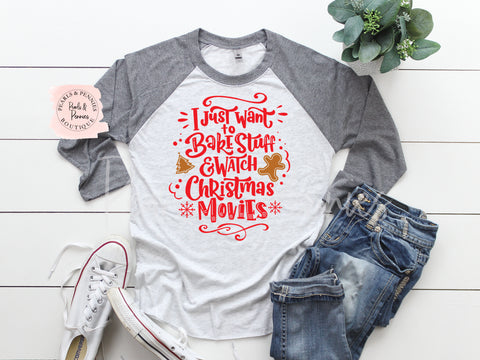 Bake Stuff & Watch Christmas Movies Shirt - Gray Raglan | Women's Christmas Graphic Tees