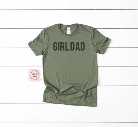 Fathers Day Shirt | Girl Dad Shirt
