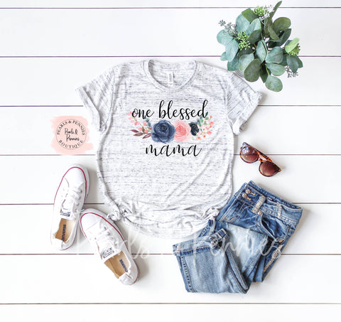 One Blessed Mama Shirt | Women's Graphic Tees