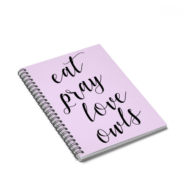 EAT PRAY LOVE OWLS - Journal (lavender)