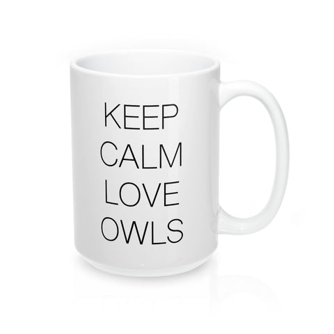 KEEP CALM LOVE OWLS Mug 15oz