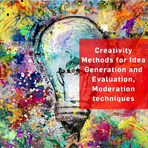 Creativity Methods for Idea Generation and Evaluation, Moderation Techniques (EN)