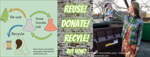 Reuse, Donate, Recycle - don't throw textiles away!