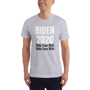 Hide Your Kids/Wife T-Shirt