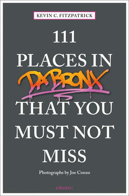 111 Places in da Bronx...