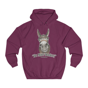 BE MORE DONKEY Unisex College Hoodie