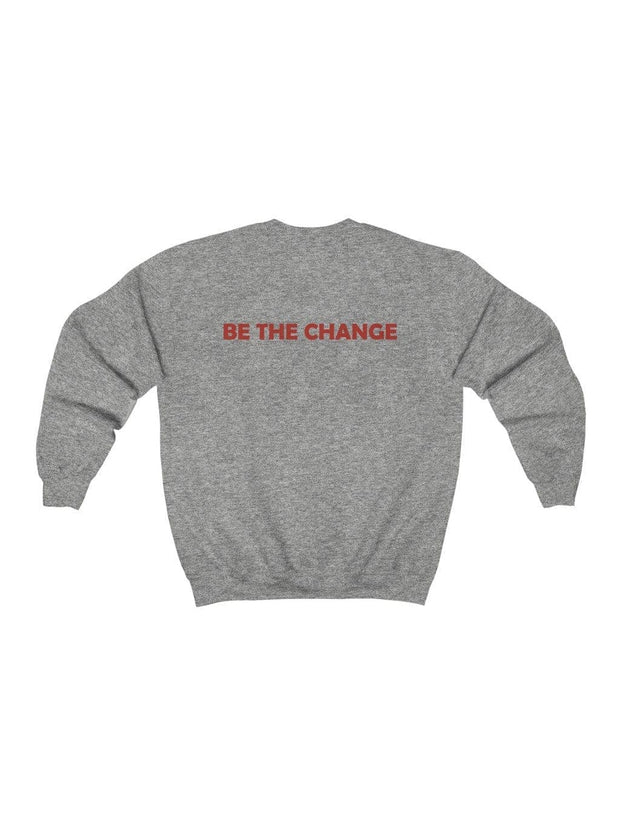 Be the Change Sweatshirt (#BlackLivesMatter Special) - Geistwear