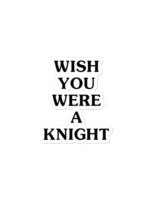 UCF Knights Wish You Were A Knight Sticker - Geistwear