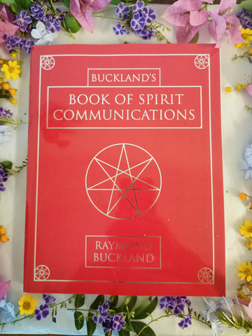 Bucklands Book Of Spirit Communications