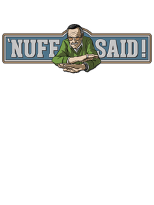 Stan Lee 'NUFF SAID! - Premium Unisex T-Shirt