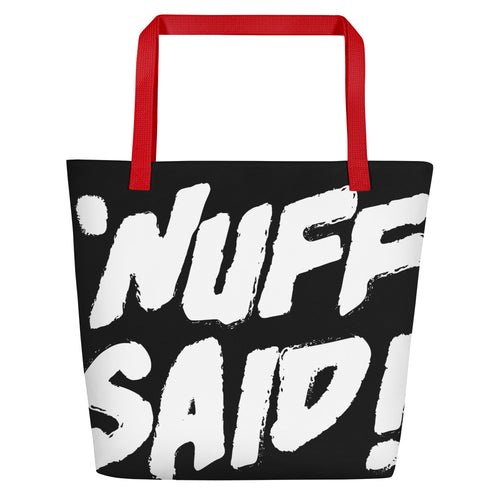 'Nuff Said! Beach Bag