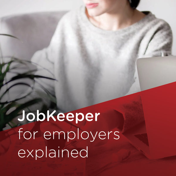 JobKeeper for employers explained