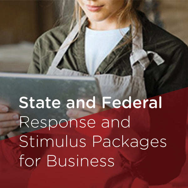 Covid-19 - State and Federal Response Stimulus