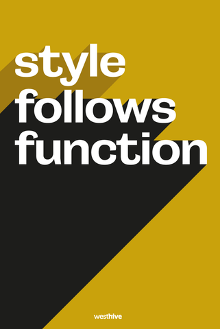 Style Follows Function