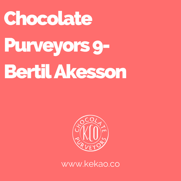 Chocolate Purveyors 9- Bertil Akesson