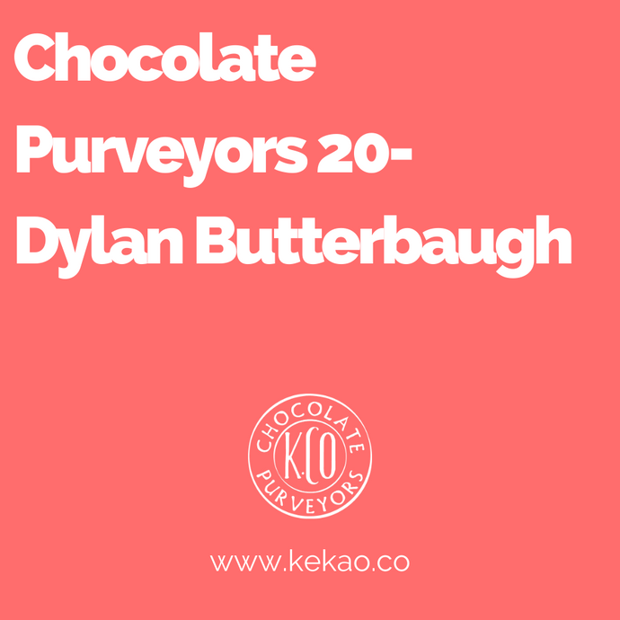 Chocolate Purveyors 20- Dylan Butterbaugh