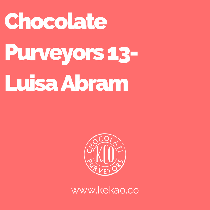 Chocolate Purveyors 13- Luisa Abram
