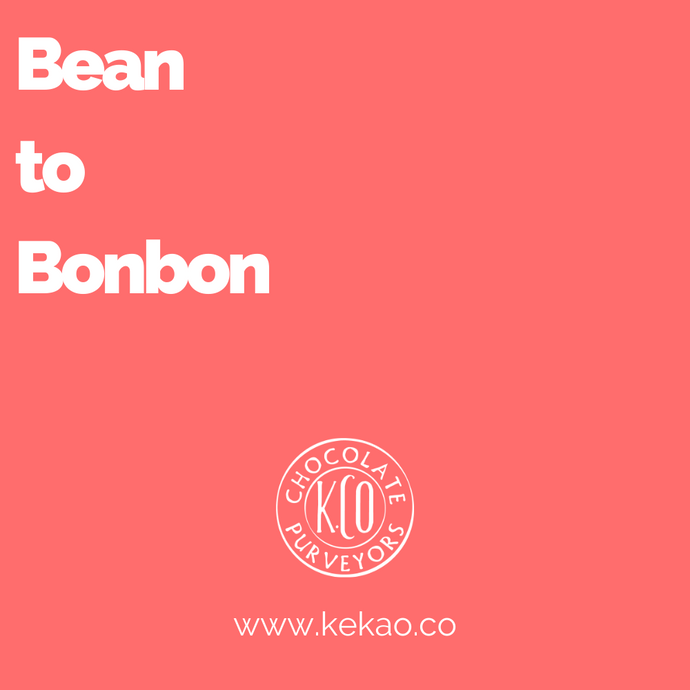 Bean to Bonbon