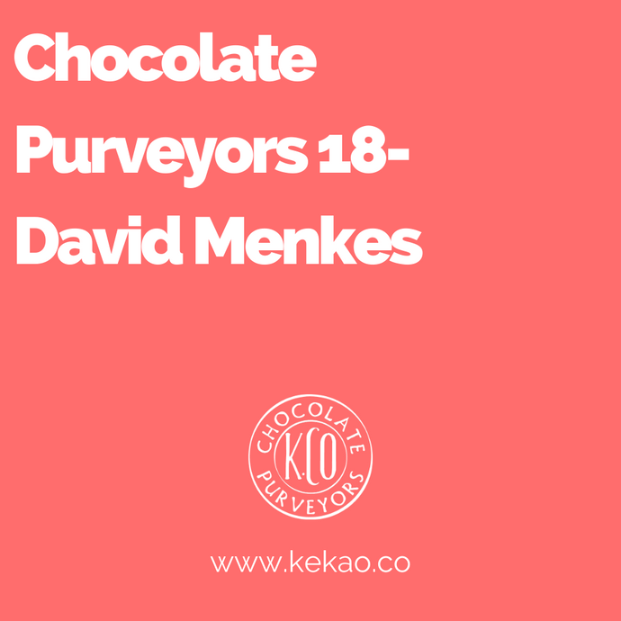 Chocolate Purveyors 18- David Menkes