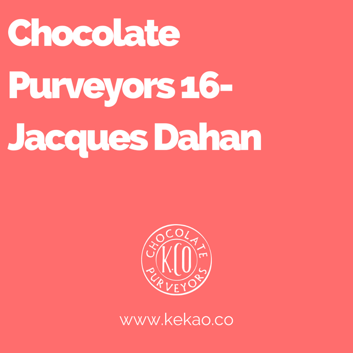 Chocolate Purveyors 16- Jacques Dahan