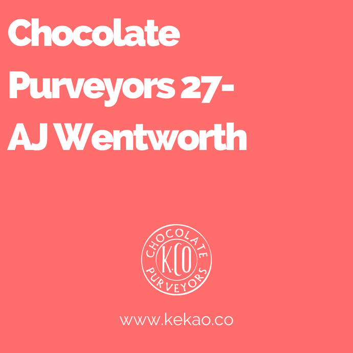 Chocolate Purveyors 27- AJ Wentworth