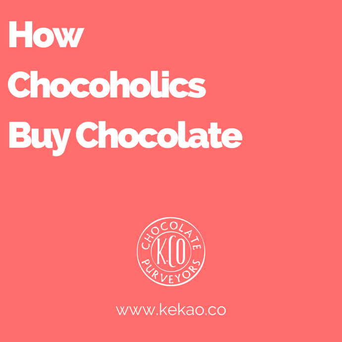 How Chocoholics Buy Chocolate