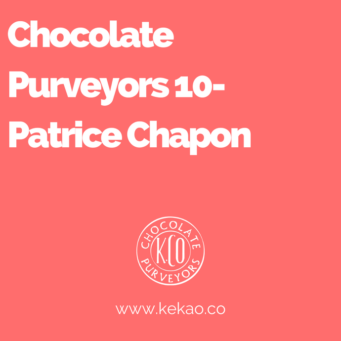 Chocolate Purveyors 10- Patrice Chapon