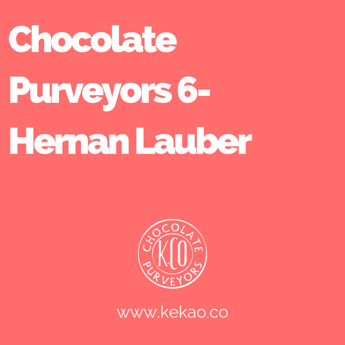 Chocolate Purveyors 6- Hernan Lauber