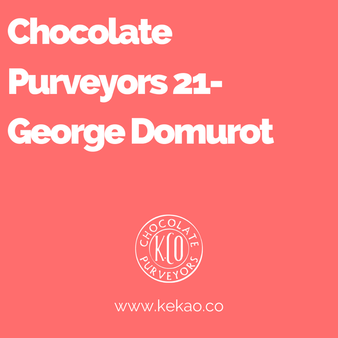 Chocolate Purveyors 21- George Domurot