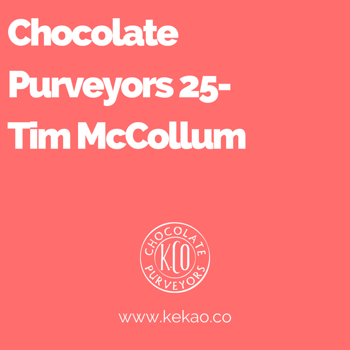 Chocolate Purveyors 25- Tim McCollum