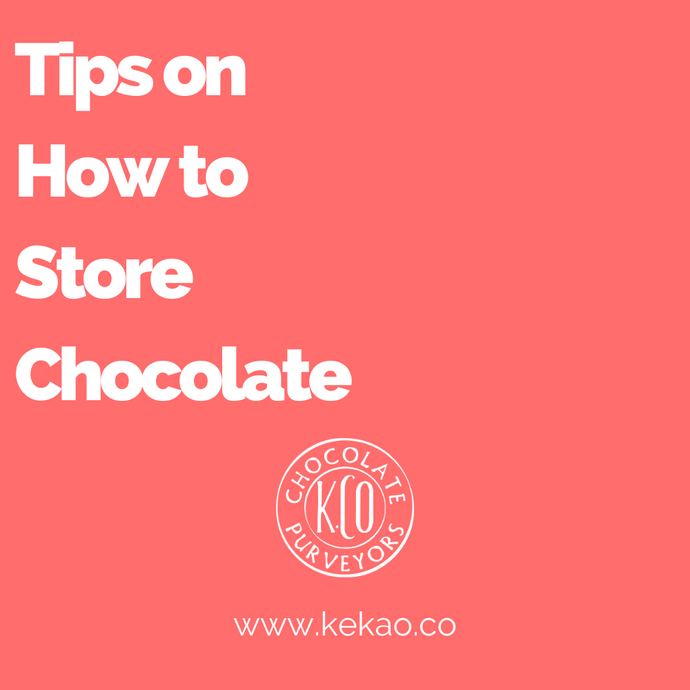 Tips on How to Store Chocolate