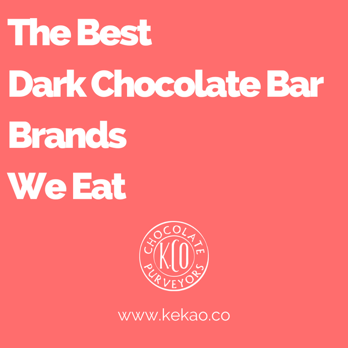 The Best Dark Chocolate Bar Brands We Eat