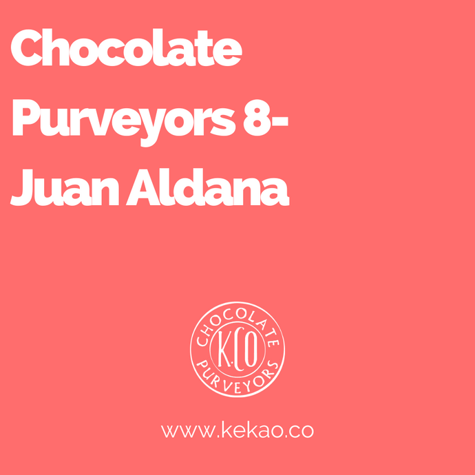 Chocolate Purveyors 8- Juan Aldana