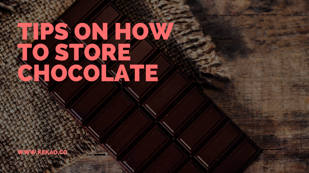 How To Store Chocolate