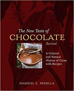 The New Taste of Chocolate, Revised: A Cultural & Natural History of Cacao with Recipes: A Cookbook
