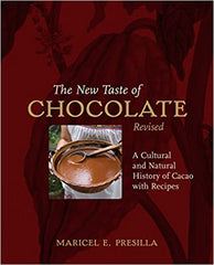 The New Taste of Chocolate, Revised: A Cultural & Natural History of Cacao with Recipes [A Cookbook] Hardcover – Illustrated, November 24, 2009