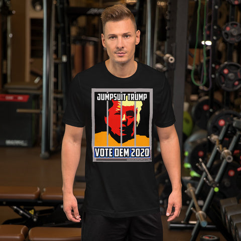 Jumpsuit Trump - Vote Dem 2020 Short-Sleeve Unisex Tee-Shirt