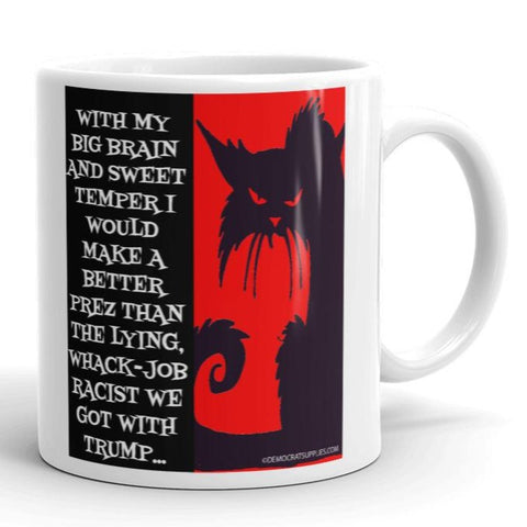 "Anti-Trump ""Sweetums the Democrat Cat"" Coffee Mug"