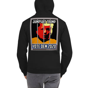 Jumpsuit Trump – Vote Dem 2020 Unisex Anti-Trump Zip Up Hoodie Sweatshirt