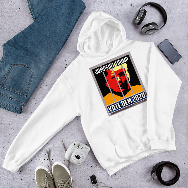 Jumpsuit Trump – Vote Dem Unisex Anti-Trump Hoodie Sweatshirt