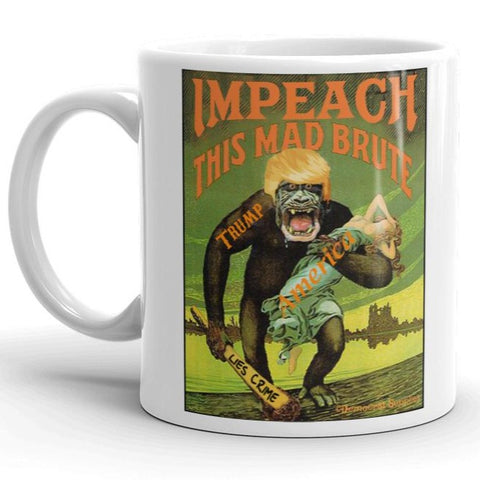 Impeach This Mad Brute Trump Coffee Mug