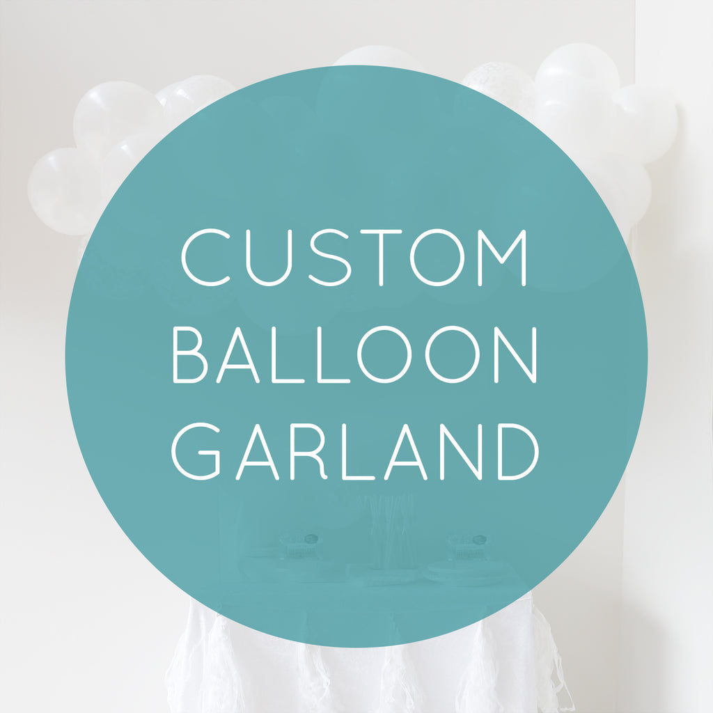 Custom Balloon Garland