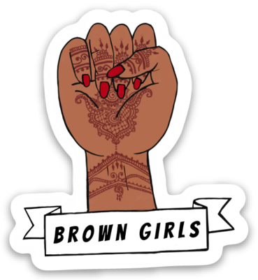 Long Live Brown Girls - Die Cut Sticker