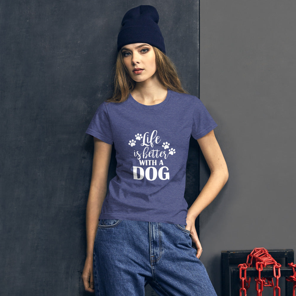 Life is Better with a Dog Women's short sleeve t-shirt - Doggie Clothes Shop