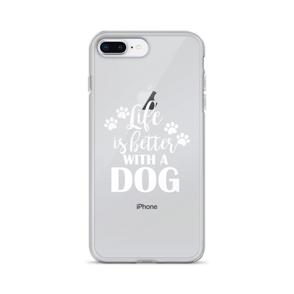 Life is Better with a Dog iPhone Case - Doggie Clothes Shop
