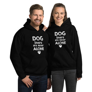 Dog Lovers are Never Alone Unisex Hoodie - Doggie Clothes Shop
