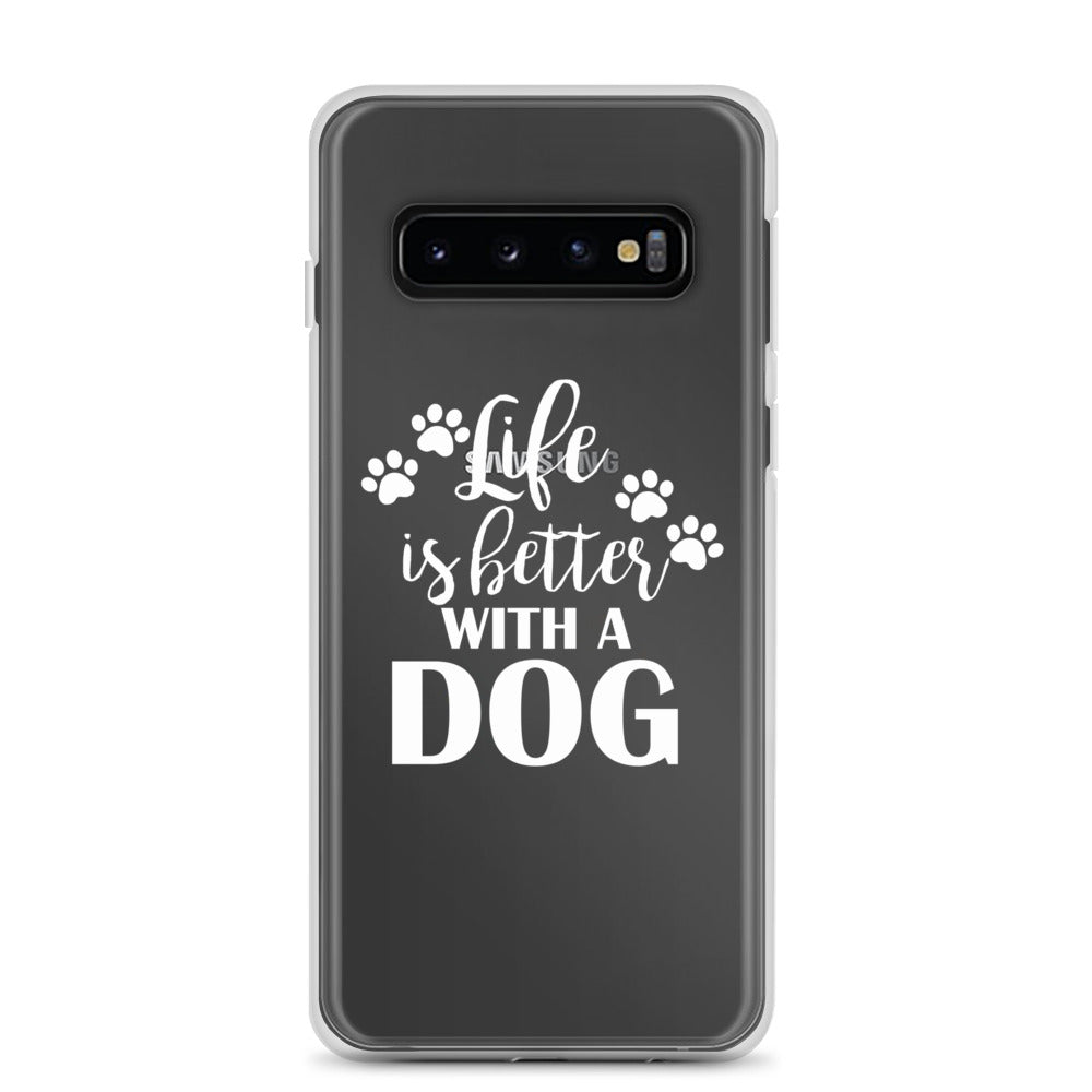 Life is Better with a Dog Samsung Case - Doggie Clothes Shop